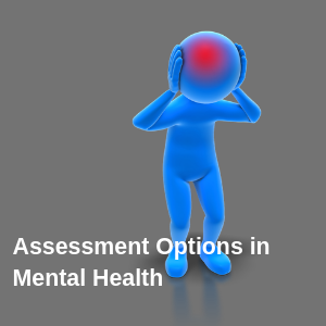 assessment ptions in Mental Health